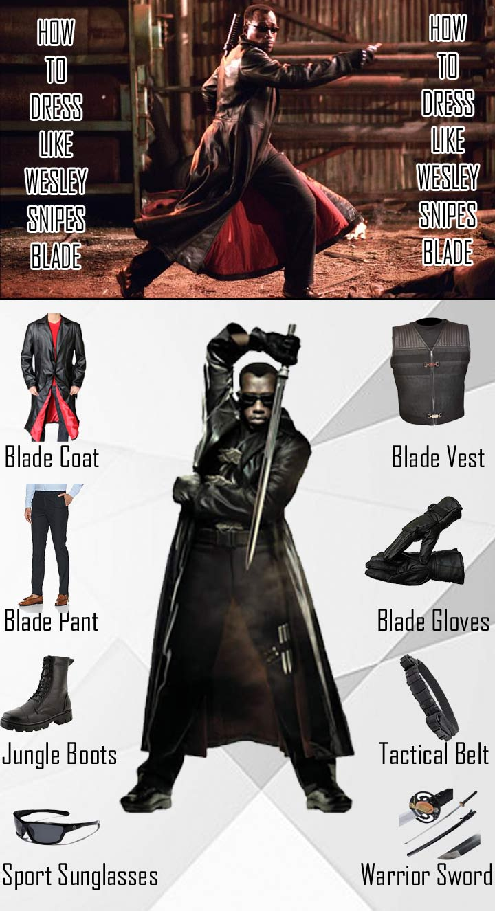 Wesley Snipes Blade Costume Guide