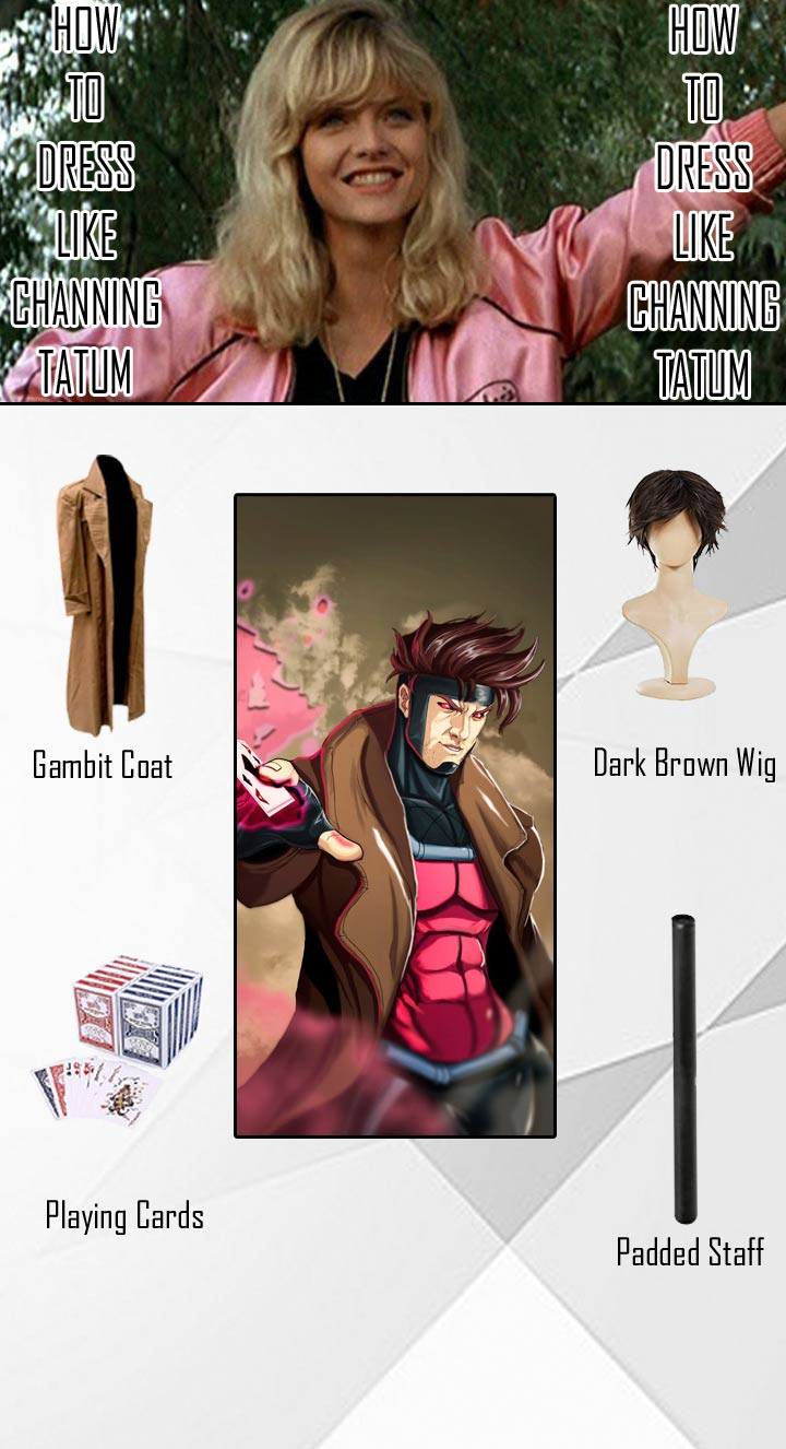 Channing Tatum Gambit Costume Guide