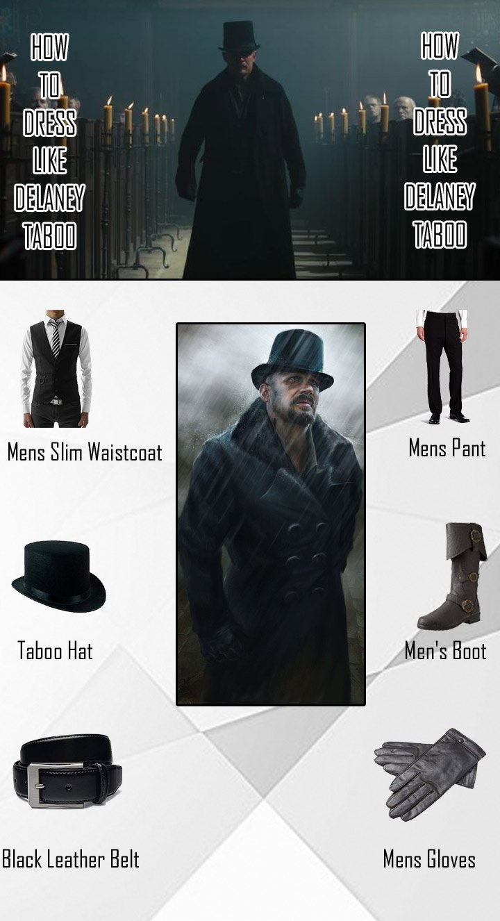 James Keziah Delaney Taboo Costume Guide